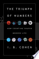 The Triumph of Numbers: How Counting Shaped Modern Life Nightingale A Vibrant History Of Numbers And The