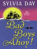 Bad Boys Ahoy