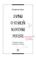 Zapiski o starejši slovenski povesti