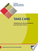 Take care  Vademecum di prevenzione primaria dei tumori