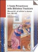 Il Fondo Petrarchesco della Biblioteca Trivulziana