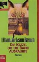 Die Katze, die die Bank ausraubte