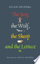 The Boy  the Wolf  the Sheep and the Lettuce