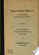 Frederick Valentine Melsheimer  a Pioneer Entomologist  and a Noted Clergyman and Author  A Paper Read Before the Historical Society of York County  April 8  1897  by George R  Prowell    Book PDF