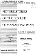 Picture Stories of the Sex Life of Man and Woman