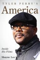 Tyler Perry s America