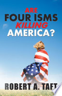 Are Four Isms Killing America