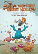 Jim Henson s The Musical Monsters of Turkey Hollow OGN