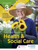 CACHE Technical Level 3 Extended Diploma in Health and Social Care