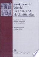 Struktur und Wandel im Früh- und Hochmittelalter