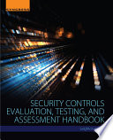 Security Controls Evaluation Testing And Assessment Handbook