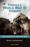 Towards a World War III Scenario