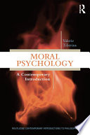 Moral Psychology : students to a range of philosophical topics and...