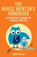 The Nurse Mentor s Handbook