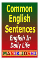 Common English Sentences: English in Daily Life