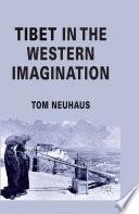 Tibet in the Western Imagination