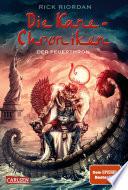 Die Kane Chroniken 2  Der Feuerthron
