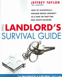 The Landlord s Survival Guide