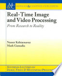 Real time Image and Video Processing