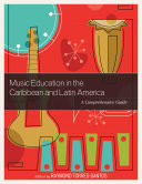 Music Education in the Caribbean and Latin America
