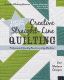 Visual Guide To Creative Straight Line Quilting