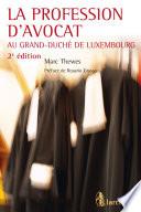 La Profession D Avocat Au Grand Duch De Luxembourg