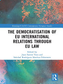 The Democratisation of EU International Relations Through EU Law
