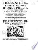 Della storia e della ragione d ogni poesia    indice universale della storia    Milano 1752 di Franc  Saver  Quadrio