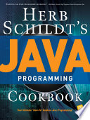Herb Schildt s Java Programming Cookbook