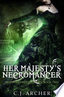 Her Majesty s Necromancer