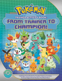 Pok  mon Trainer Activity Book  From Trainer to Champion