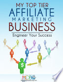 My Top Tier Affiliate Marketing Business