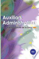 Auxiliars Administratius de L institut Catala de la Salut  Test Ebook