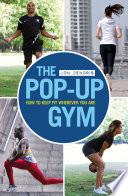 The Pop up Gym