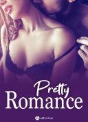 Book Pretty Romance – 3 histoires