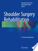 Shoulder Surgery Rehabilitation