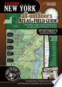 Eastern New York All Outdoors Atlas   Field Guide