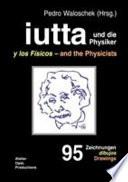 Iutta Und Die Physiker book