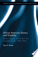African American Slavery and Disability