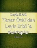 Tezer   zl   den Leyla Erbil e Mektuplar