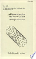 A Phenomenological Approach to Syntax  The Propositional Frame