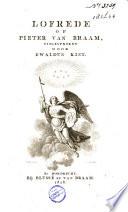 Lofrede Op Pieter Van Braam Uitgesproken In Het Genootschap Diversa Sed Una Te Dordrecht Den 23 Van Sprokkelmaand 1818