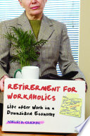 Retirement For Workaholics