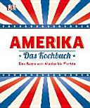 Amerika   Das Kochbuch