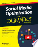 Social Media Optimization For Dummies : to learn how to take full advantage...