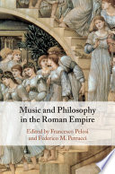 Music and Philosophy in the Roman Empire Book PDF