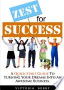 Zest for Success