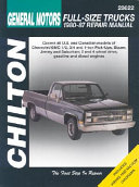 Chilton s General Motors Chevy GMC Pick ups and Suburban 1980 87 Repair Manual