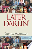 LATER DARLIN