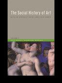 Social History of Art, Volume 2